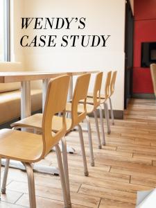 Wendy's Case Study